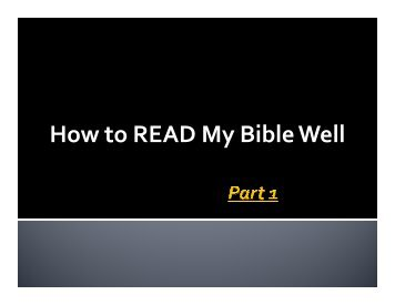 How to READ My Bible Well