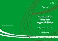 Az Európai Unió Tanácsának Magyar Elnöksége