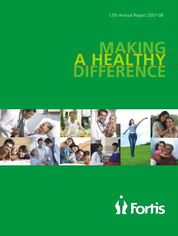 12th Annual Report 2007-08 - Fortis Healthcare