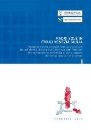 Le madri sole in Fvg - Regione Autonoma Friuli Venezia Giulia