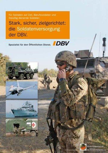 Stark, sicher, zielgerichtet: die Soldatenversorgung der DBV. - Foeg.de