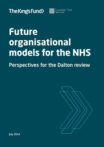 future-organisational-models-for-the-nhs-kingsfund-jul14