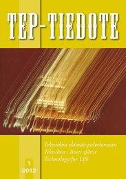 TEP-tiedote 1/2012 - Tekniikka elämää palvelemaan