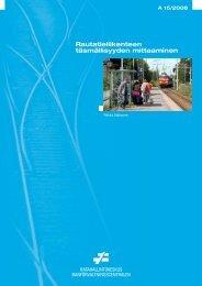 Rautatieliikenteen täsmällisyyden mittaaminen - Liikennevirasto