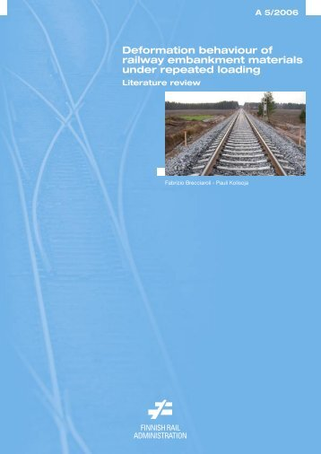 Deformation behaviour of railway embankment ... - Liikennevirasto