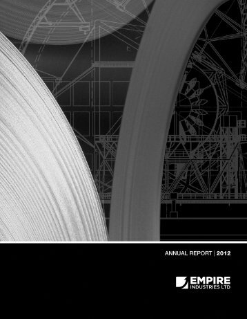 ANNUAL REPORT | 2012 - Empire Industries