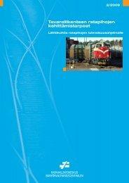 Tavaraliikenteen ratapihojen kehittämistarpeet - Liikennevirasto