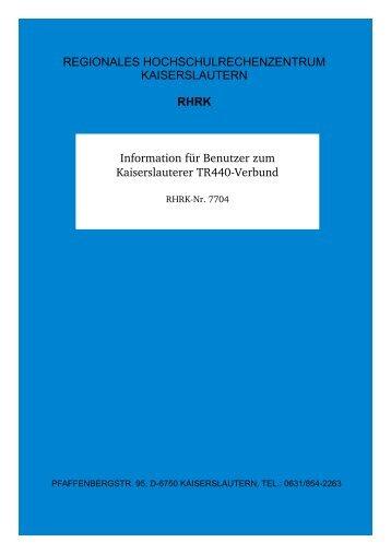 Information für Benutzer zum Kaiserslauterer TR440Verbund ...