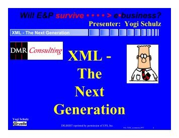 XML - The Next Generation - Corvelle Consulting