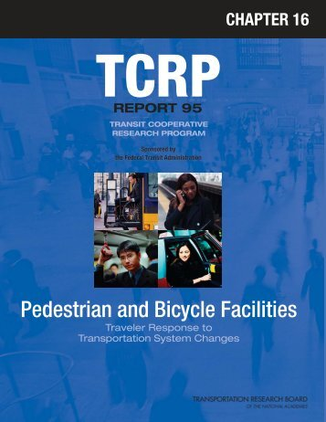 TCRP Report 95, Chapter 16 – Pedestrian and Bicycle Facilities ...