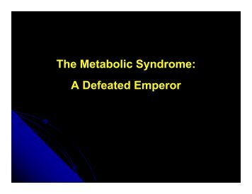 The Metabolic Syndrome_A Defeated Emperor - Dr Kahn.pdf