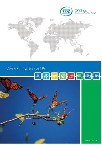 Výroční zpráva 2008 - ZVVZ a.s.