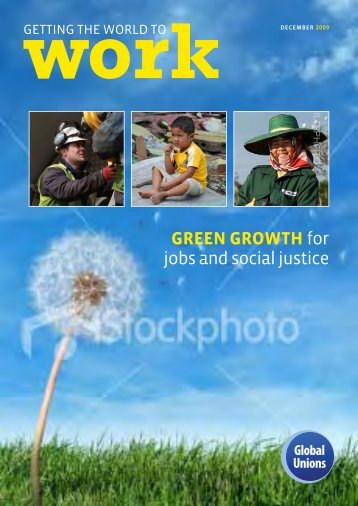 Green Growth for jobs and social justice - Global Unions
