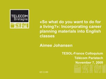 Â«So what do you want to do for a living ... - TESOL France