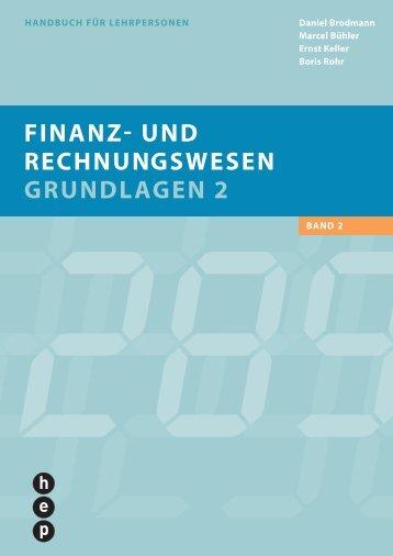 finanz und rechnungswesen grundlagen 2 - h.e.p. verlag ag, Bern