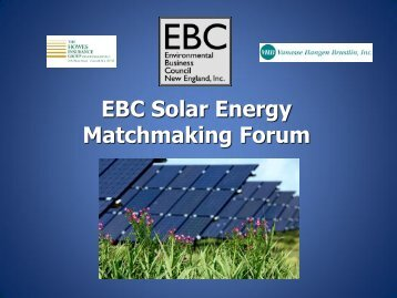 05-23-2012 EBC Solar Matchmaking Forum - Environmental ...