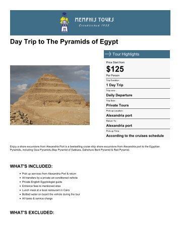 Day Trip to The Pyramids of Egypt - Memphis Tours Egypt