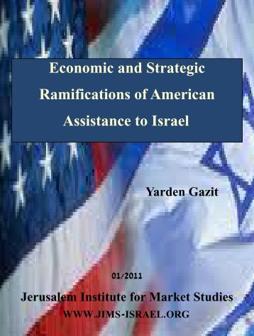 Economic and Strategic Ramifications of American Assistance to Israel