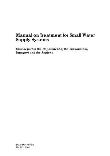 manual on treatment for small water supply systems - Drinking Water ...