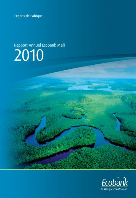 Rapport Annuel 2010 - Ecobank