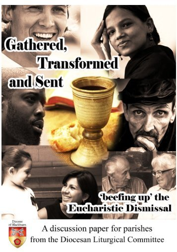 Gathered, Transformed and Sent 'beefing up' the Eucharistic Dismissal