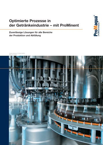Optimierte Prozesse in der Getränkeindustrie - mit ProMinent [3.48 MB]