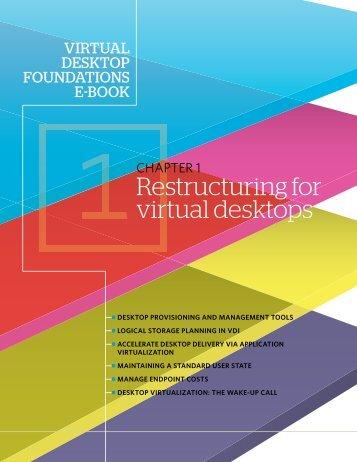 Restructuring for virtual desktops - Bitpipe