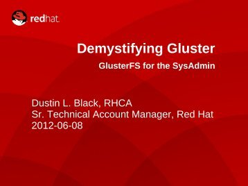 Demystifying Gluster - The Linux Foundation