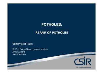 POTHOLES: - CSIR