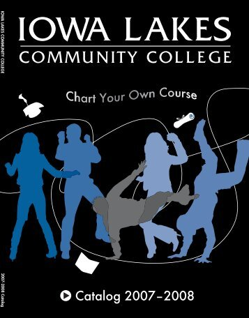 Catalog 2007–2008 - Iowa Lakes Community College