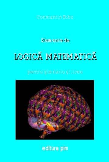 Elemente de logica matematica pentru gimnaziu si liceu - PIM Copy