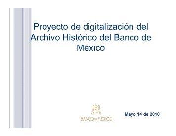 Proyecto de digitalización del Archivo Histórico del Banco de México