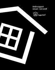 Delårsrapport 1 januari - 30 juni 2008 - Trygga hem