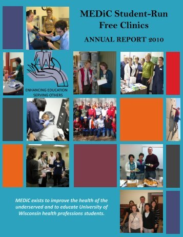 MEDiC 2010 Annual Report (pdf) - University of Wisconsin School of ...