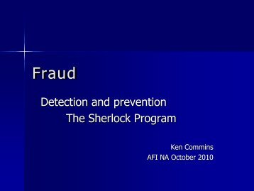 Fraud detection and prevention - The Sherlock Program