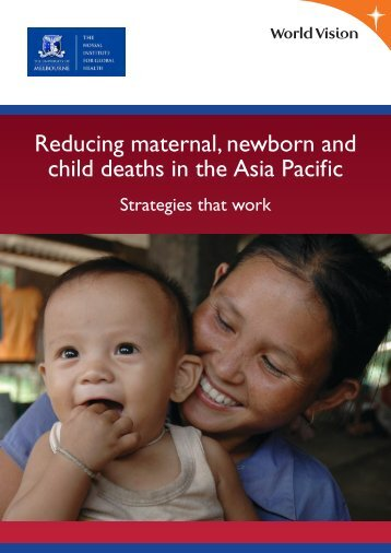 Reducing maternal, newborn and child deaths in the Asia Pacific