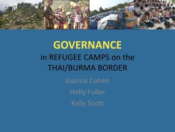 Governance in Refugee Camps on Thai and Burma Border