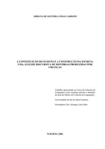 A constituição do sujeito e a construção da escrita - Unisul