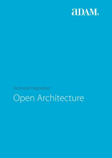 Technical Proposition - Open Architecture of ... - ADAM Software