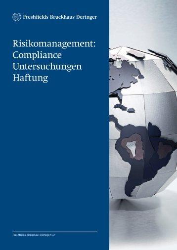 Risikomanagement: Compliance Untersuchungen ... - Freshfields