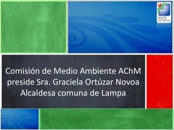 Comisión de Medio Ambiente AChM preside Sra. Graciela Ortúzar ...