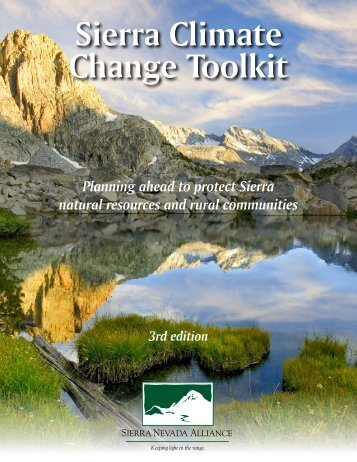 Sierra Climate Change Toolkit - Sierra Nevada Alliance