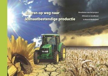 Boeren op weg naar klimaatbestendige productie - Praktijkboek ...