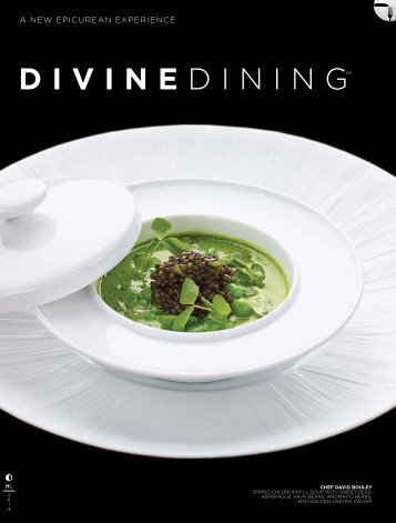 divine dininGSm eXPeRience - HauteLife Press