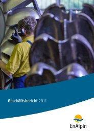 Geschäftsbericht 2011 - EnAlpin AG