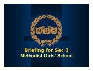 Briefing for Sec 3 Methodist Girls' School