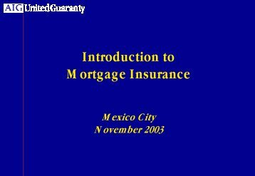 Introduction to Mortgage Insurance - CNSF