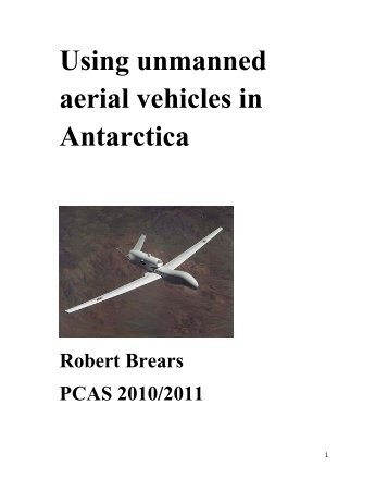 Using unmanned aerial vehicles in Antarctica - University of ...