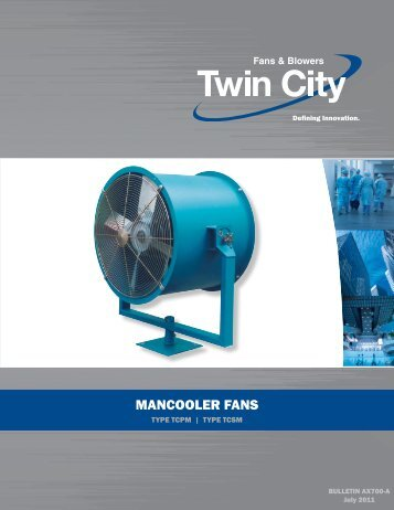 TCPM-TCSM - Mancoolers - Catalog AX700 - Twin City Fan & Blower