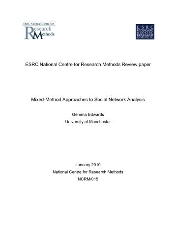 Methods review paper on Social Network Analysis - NCRM EPrints ...